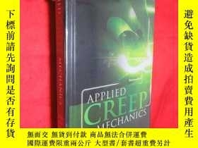 二手書博民逛書店Applied罕見Creep Mechanics (小16開,硬