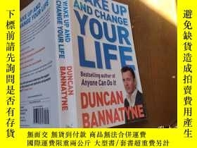 二手書博民逛書店Wake罕見Up and Change Your LifeY17