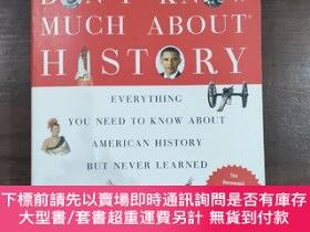 二手書博民逛書店Don t罕見Know Much About History, Anniversary EditionY200