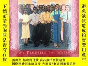 二手書博民逛書店罕見We Troubled the WatersY19139 N