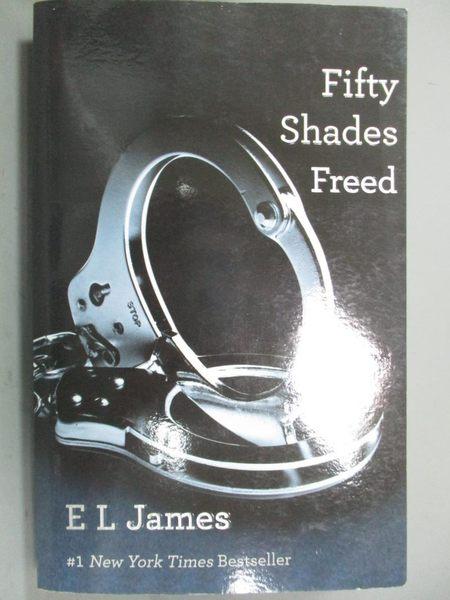 【書寶二手書T1/原文小說_KCX】Fifty Shades Freed(III)_E L James