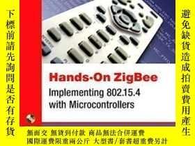 二手書博民逛書店Hands-on罕見Zigbee: Implementing 802.15.4 With Microcontrol