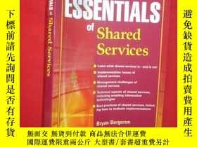 二手書博民逛書店Essentials罕見Of Shared Services (