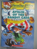 【書寶二手書T1/原文小說_JHQ】Attack of the Bandit Cats_Stilton