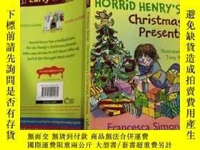 二手書博民逛書店Horrid罕見Henry s Christmas Presents: 可怕的亨利的聖誕禮物.Y200392