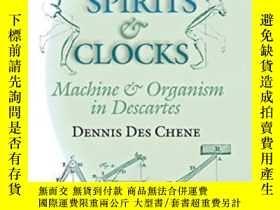 二手書博民逛書店Spirits罕見And Clocks-靈魂和時鐘Y436638 Dennis Des Chene Corne
