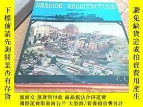 二手書博民逛書店Seaside罕見ArchitectureY346464 Lin