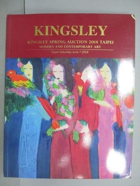 【書寶二手書T7/收藏_PAM】Kingsley Spring Auction 2014 Taipei_Modern…A