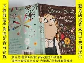 二手書博民逛書店Clarice罕見bean don t look now 克拉麗絲·比恩現在不要看Y200392