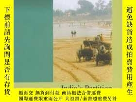 二手書博民逛書店India s罕見Partition: Process, Str