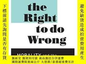 二手書博民逛書店The罕見Right To Do WrongY364153 Mark Osiel Harvard Univer