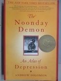 【書寶二手書T1/原文小說_ZGN】The Noonday Demon-An Atlas of Depression