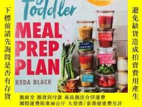二手書博民逛書店Baby罕見And Toddler Meal Prep Plan 嬰兒+幼兒膳食準備計劃Y19139 Keda