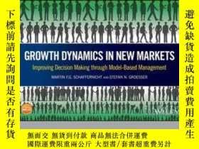 二手書博民逛書店Growth罕見Dynamics in New Markets: Improving Decision Makin