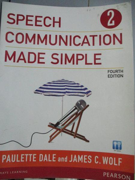 【書寶二手書T6/原文書_ZFL】Speech Communication Made Simple 2_Dale, Pa