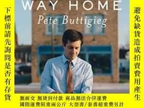 二手書博民逛書店Shortest罕見Way HomeY364682 Pete Buttigieg Liveright 出版2