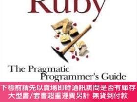 二手書博民逛書店Programming罕見Ruby: A Pragmatic Programmers Guide-Ruby編程:一