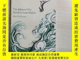 二手書博民逛書店THE罕見Salmon who Dared to Leap HigherY235182