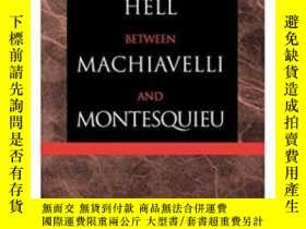 二手書博民逛書店The罕見Dialogue In Hell Between Machiavelli And Montesquieu