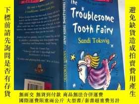 二手書博民逛書店The罕見Troublesome Tooth Fairy 麻煩的牙仙子Y200392