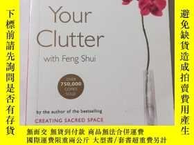 二手書博民逛書店Clear罕見your clutter With feng sh