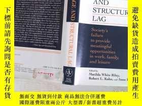 二手書博民逛書店Age罕見and Structural Lag·Y206421