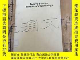 二手書博民逛書店Today s罕見Science, Tomorrow s Tec