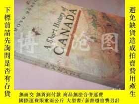 二手書博民逛書店A罕見Short History of Canada【大32開