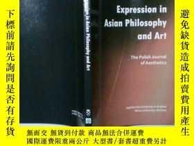 二手書博民逛書店Expression罕見in Asian Philosophy and Art (The Polish Journ