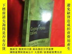 二手書博民逛書店Gypsy罕見Folk-tales (大32開) 【詳見圖】Y5460 Groome, Francis Hin