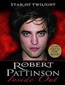 二手書博民逛書店 《Robert Pattinson: Inside Out》 R2Y ISBN:9781848120679│Piccadilly Books