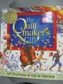 【書寶二手書T5/原文小說_JL7】Quiltmaker's Gift_Brumbeau, Jeff/ De Marcken, Gail (ILT)