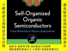 二手書博民逛書店Self-Organized罕見Organic Semiconductors: From Materials to