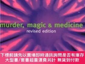 二手書博民逛書店Murder,罕見Magic, And MedicineY255174 John Mann Oxford Un