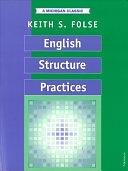 二手書博民逛書店 《English Structure Practices》 R2Y ISBN:0472080342│University of Michigan Press ELT