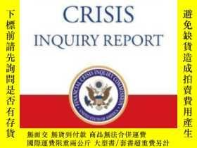 二手書博民逛書店The罕見Financial Crisis Inquiry Report: Final Report Of The