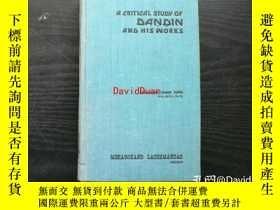 二手書博民逛書店A罕見critical study of Daṇḍin and his worksY443410 Dharme