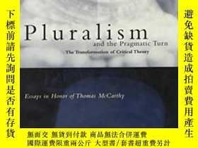 二手書博民逛書店Pluralism罕見And The Pragmatic TurnY256260 Rehg, William