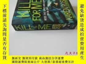 二手書博民逛書店英文原版罕見Kill for MeY7215 Karen Rose Headline Book Publish
