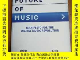 二手書博民逛書店The罕見Future of Music: Manifesto