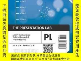 二手書博民逛書店The罕見Presentation Lab: Learn the Formula Behind Powerful