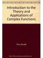二手書博民逛書店 《Introduction to Complex Analysis and Its Applications》 R2Y ISBN:0534944108│DonaldW.Trim
