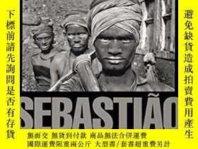 二手書博民逛書店SEBASTIAO罕見SALGADO: WORKERS 薩爾加多