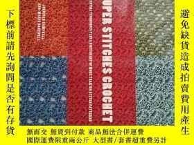 二手書博民逛書店Super罕見Stitches Crochet: Essenti