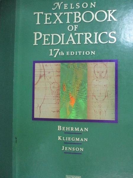 【書寶二手書T4/大學理工醫_WFZ】Nelson Textbook of Pediatrics_Behrman, Ri