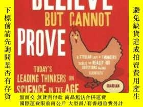 二手書博民逛書店What罕見We Believe But Cannot ProveY256260 John (editor)