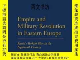 二手書博民逛書店【罕見】2013年出版 Empire and Military