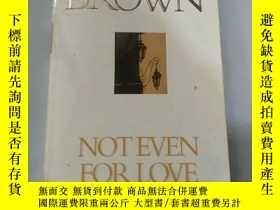 二手書博民逛書店not罕見even for loveY218789