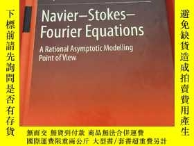 二手書博民逛書店Navier-Stokes-Fourier罕見Equations: A Rational Asymptotic M