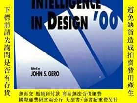二手書博民逛書店Artificial罕見Intelligence In Design 2000-設計中的人工智能2000Y43